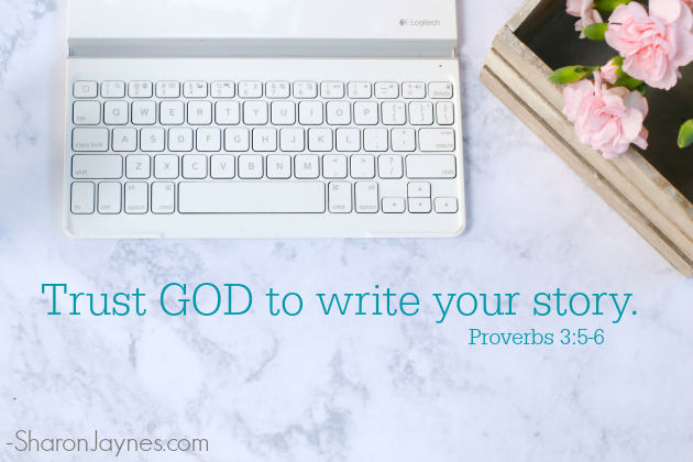 trust-god-to-write-your-story