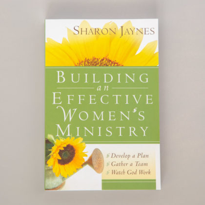 Building-an-Effective-Womens-Ministry_Sharon-Jaynes