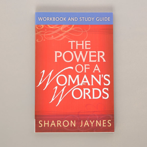 The Power of a Woman's Words Bible Study Guide